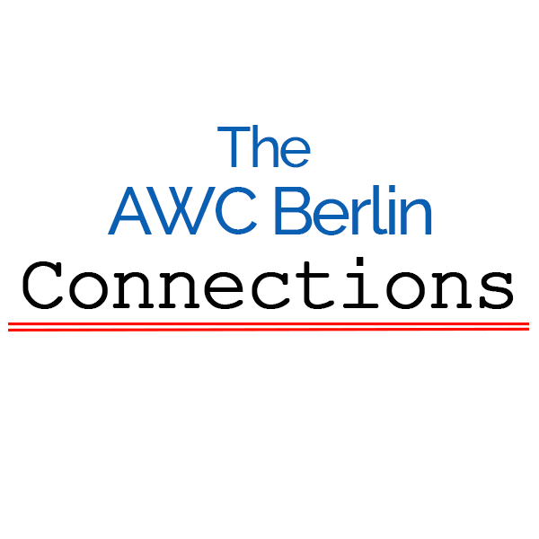 The AWC Berlin Connections: A publication by the American Women's Club of Berlin